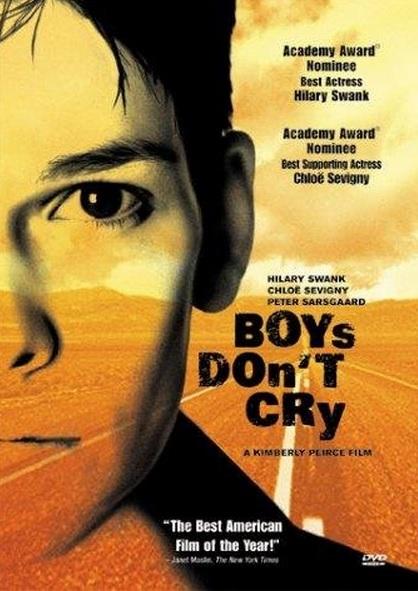 Filmisoovitus teema juurde on Boy's Don't Cry (1999)